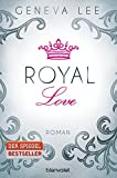 Image de Royal Love: Roman (Die Royals-Saga, Band 3)