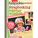 "Scrapbooking Everyday Moments (Creating Keepsakes)von ""Creating Keepsakes"""