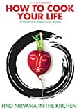 echange, troc How to Cook Your Life [Import anglais]