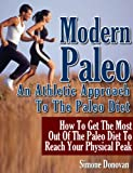 Modern Paleo Book 2: An Athletic Approach To The Paleo Diet (English Edition)
