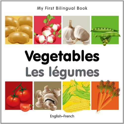 My-First-Bilingual-BookVegetables-EnglishFrench-French-and-English-Edition