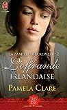 echange, troc Pamela Clare - La famille Blakewell, Tome 2 : L'offrande irlandaise