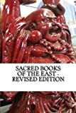 img - for Sacred Books of the East - Revised Edition: Vedic Hymns -- Selections from the Zend-Avesta -- Dhammapada -- Upanishads -- Mohammed and Mohammedanism, ... Selections from The Koran -- Life of Buddha. book / textbook / text book