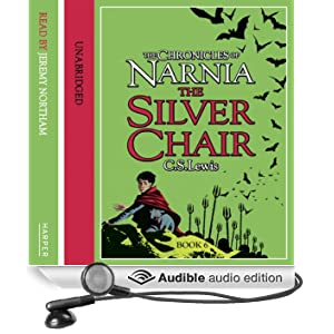 The Silver Chair: The Chronicles of Narnia, Book 4 (Unabridged)