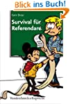 Survival f�r Referendare