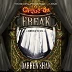Hunters of the Dusk: Cirque du Freak, Book 7 | Darren Shan