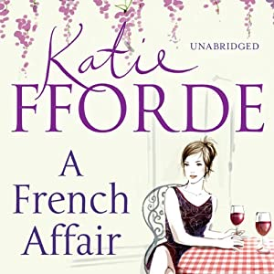 A French Affair | [Katie Fforde]