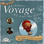 Fabuleux voyage de James Mac Killian...