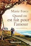 Quand on est fait pour l'amour (L'île de Gansett) (French Edition)