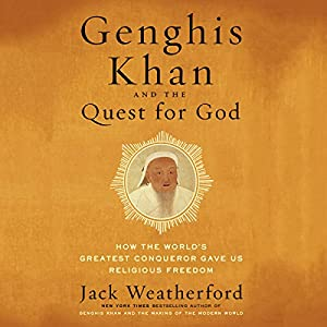 Genghis Khan and the Quest for God Audiobook
