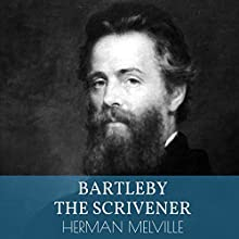Bartleby, the Scrivener Audiobook by Herman Melville Narrated by Bob Neufeld