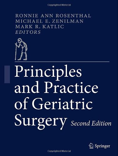 Principles and Practice of Geriatric Surgery (PRINCIPLES & PRACTICE OF GERIATRIC SURGERY (ROSENTHAL))