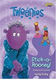 Stick-a-rooney! (