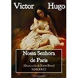 Nossa Senhora de Paris (O corcunda de Notre Dame - Romance)