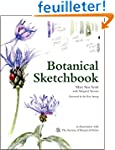 Botanical Sketchbook: A Guide and Ins...