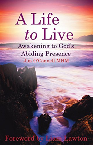 a-life-to-live-awakening-to-gods-abiding-presence-by-jim-oconnell-mhm-31-jan-2015-paperback