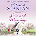 Love and Marriage Audiobook by Patricia Scanlan Narrated by Caroline Lennon