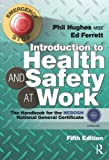 img - for Introduction to Health and Safety at Work: The Handbook for the NEBOSH National General Certificate book / textbook / text book