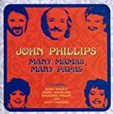 Many Mamas, Many Papas John Phillips