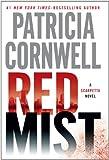 Red Mist (Kay Scarpetta Mysteries)