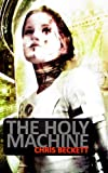 The Holy Machine (Cosmos)