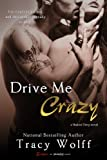Drive Me Crazy (A Shaken Dirty Novel) (Entangled Brazen)