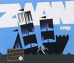 Zwan Lyric