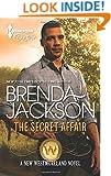 The Secret Affair (Harlequin Desire\The Westmorelands)