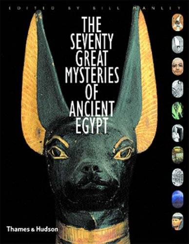 The Seventy Great Mysteries of Ancient Egypt
