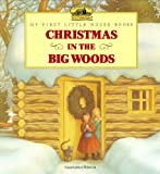 Christmas in the Big Woods (Little House) (0060247525) by Wilder, Laura Ingalls