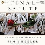 Final Salute   Jim Sheeler