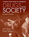 Drugs And Society Student Study Guide