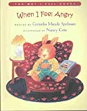 When I Feel Angry (The Way I Feel Books)