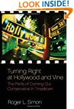 Turning Right at Hollywood and Vine: The Perils of Coming Out Conservative in Tinseltown