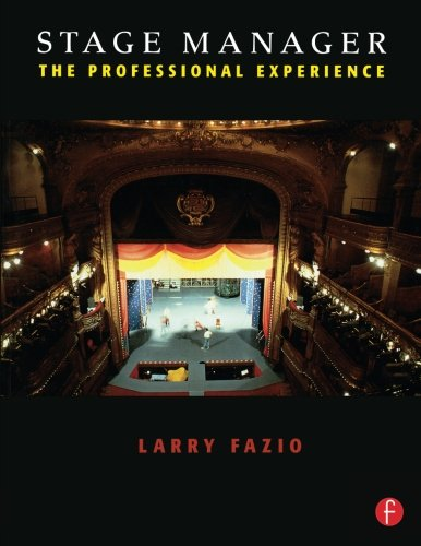 Stage Manager: The Professional Experience