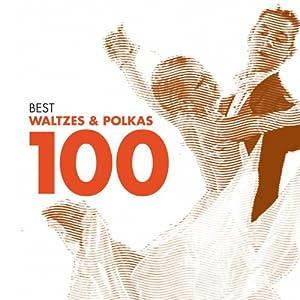 Best Waltzes & Polkas 100