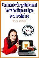 Comment cr�er gratuitement votre boutique en ligne avec Prestashop
