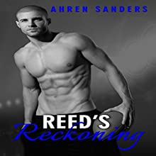 Reed's Reckoning (       UNABRIDGED) by Ahren Sanders Narrated by Stephanie Rose