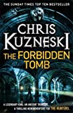 Chris Kuzneski The Forbidden Tomb (Hunters 2)
