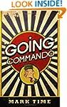 Going Commando (Bootneck Threesome)