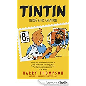 Tintin: Herg� and His Creation (English Edition)