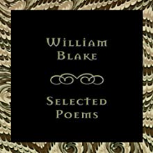 William Blake: Selected Poems Audiobook by William Blake Narrated by Frederick Davidson