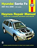 Tim Imhoff Hyundai Santa Fe Automotive Repair Manual: 01-06 (Haynes Automotive Repair Manuals)