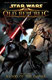 Star Wars: The Old Republic Volume 1 -- Blood of the Empire (Star Wars: The Old Republic (Quality Paper))