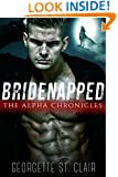Bridenapped: The Alpha Chronicles