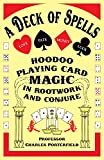 img - for A Deck of Spells: Hoodoo Playing Card Magic in Rootwork and Conjure book / textbook / text book