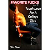 Tough Love For A College Stud (Femdom Erotica) (Favorite Fucks)di Ellie Saxx