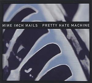 Pretty Hate Machine (Rmst)
