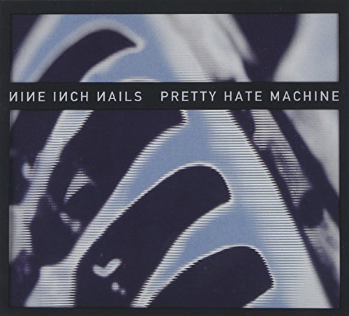 Pretty Hate Machine: 2010 Remaster