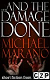img - for ...And The Damage Done book / textbook / text book